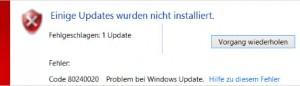 Windows 10 Fehlercode 80240020