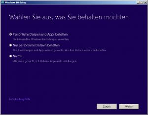 Windows 10 wählen Sie aus was Sie behalten möchten