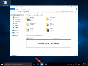 Windows 10 Explorer ohne Laufwerke