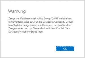 Zeuge der Database Availability Group weist einen fehlerhaften Status auf